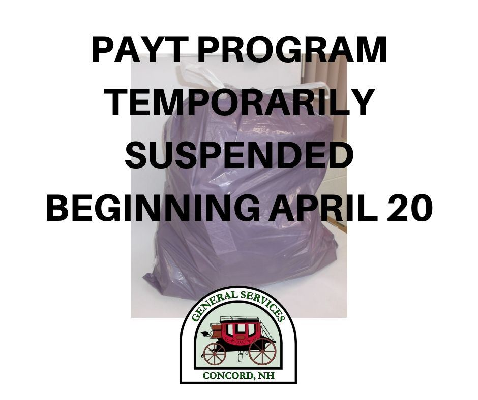 PAYT Program Temporarily Suspended Beginning April 20